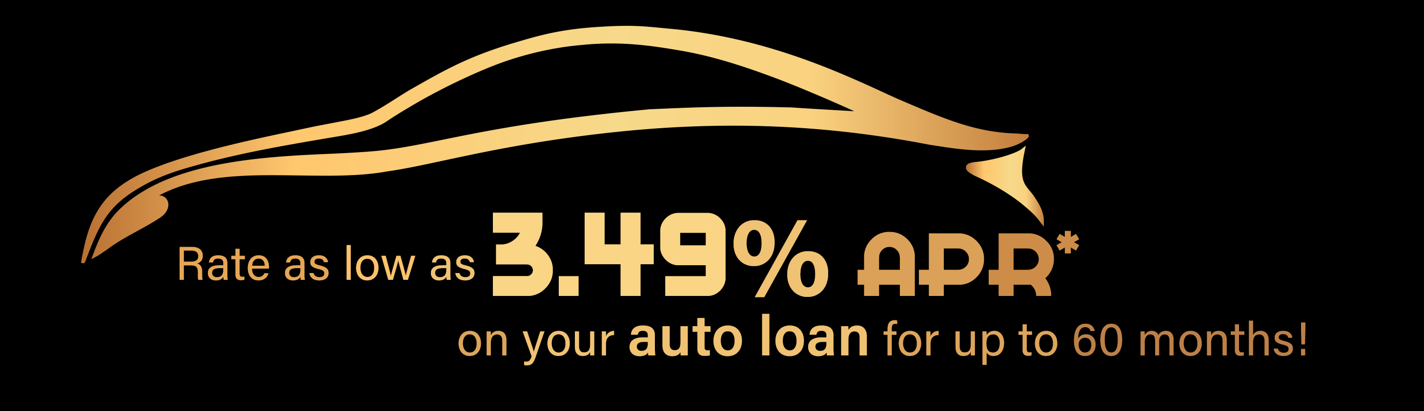 Auto loan rate as low as 3.49% APR*